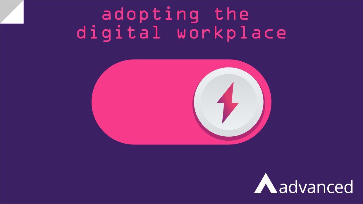 Adopting the digital workplace – why HR teams need to flip the switch
