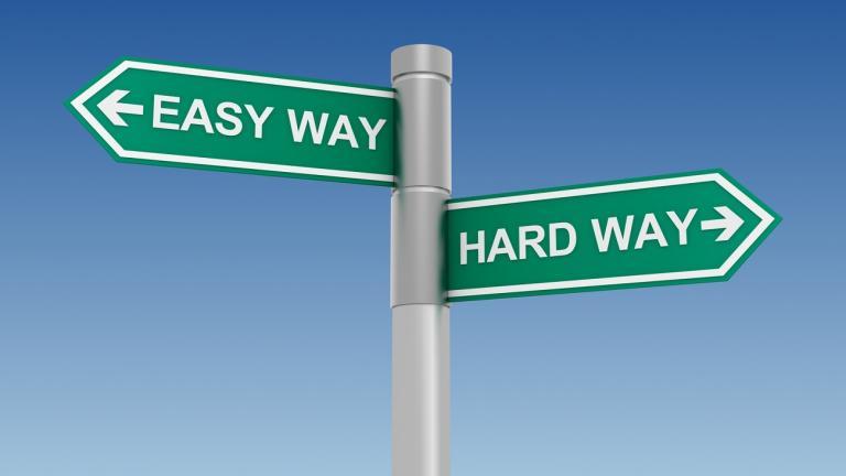 Hard way or easy way