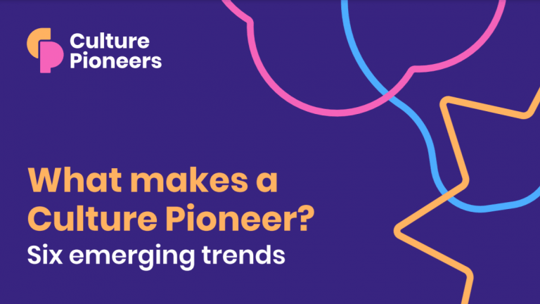 Culture Pioneers trends report