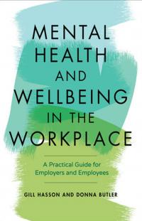 Mental Health and Wellbeing in the Workplace